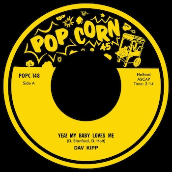 Dav Kipp / Allen ,Jenny - Yea! My Baby Loves Me / I Really Love.